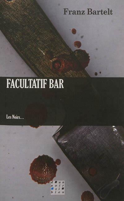 Franz Bartelt – Facultatif bar