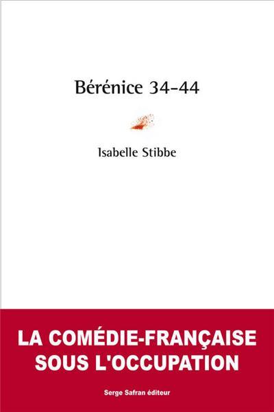 Bérénice 34-44, Isabelle Stibbe,