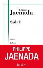 Sulak, Philippe Jaenada, roman, Julliard, 2013, 490 pages.