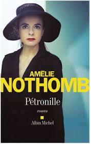 Amélie Nothomb – Pétronille- roman – Albin Michel