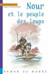 michel-piquemal-et-emmanuel-roudier-nour-et-le-peuple-des-loups