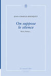 on_suppose_le_silence_jean_charles_bousquet_cover