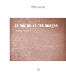 Le murmure des nuages, dans une cuisine, Thierry Radière, éditions Émoticourt, Paris2016