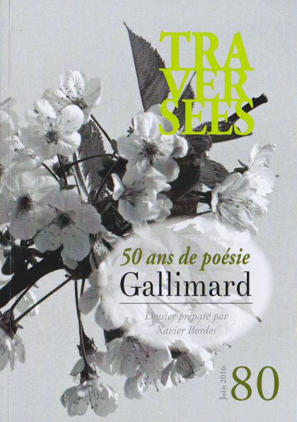 50 ans de poésie Gallimard- N°80Traversées