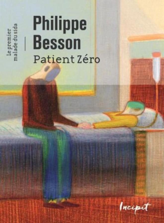 Philippe Besson, Patient Zéro, Le premier malade du sida ; Illustrateur Lorenzo Mattotti ; Incipit (12€, 100pages)