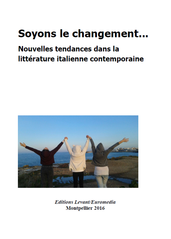 SOYONS LE CHANGEMENT … Une anthologie, Levant etEuromedia