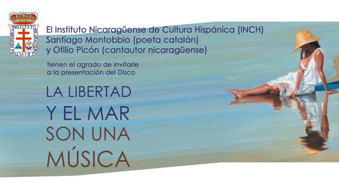 La libertad y el mar son una música, poèmes de Santiago Montobbio, musique d'Ofilio Picón Estudios Francisco Cedeño, Managua,Nicaragua