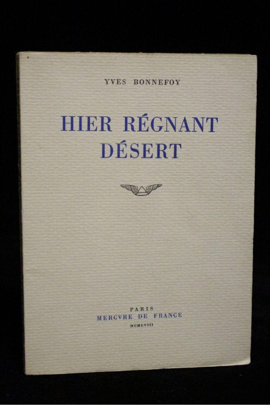 h-3000-bonnefoy_yves_hier-regnant-desert_1958_edition-originale_autographe_1_51239