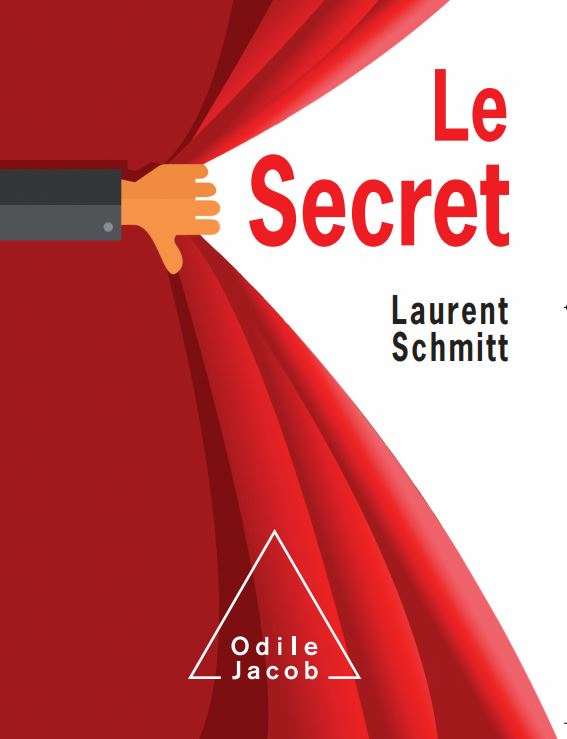 LE SECRET L Schmitt Odile Jacob
