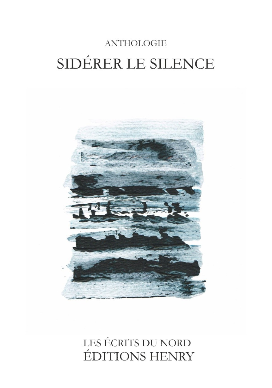 Anthologie Sidérer le silence - Ed. Henry - Novembre 2018-Couverture.jpg