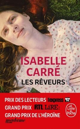 Isabelle Carre Les Reveurs Livre De Poche Janvier 2019