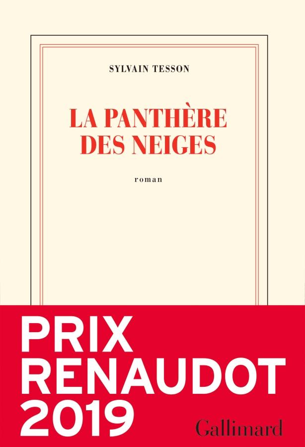 Sylvain Tesson, La panthère des neiges, Gallimard, (18€ -169 pages),  Septembre 2019 – Prix Renaudot2019